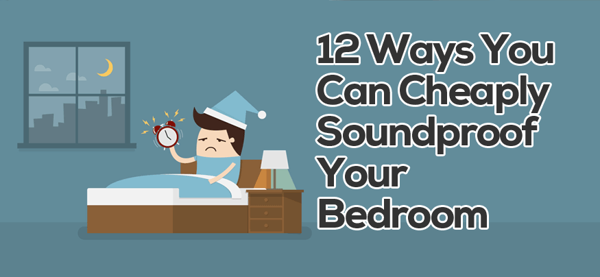 Soundproof A Bedroom Cheaply